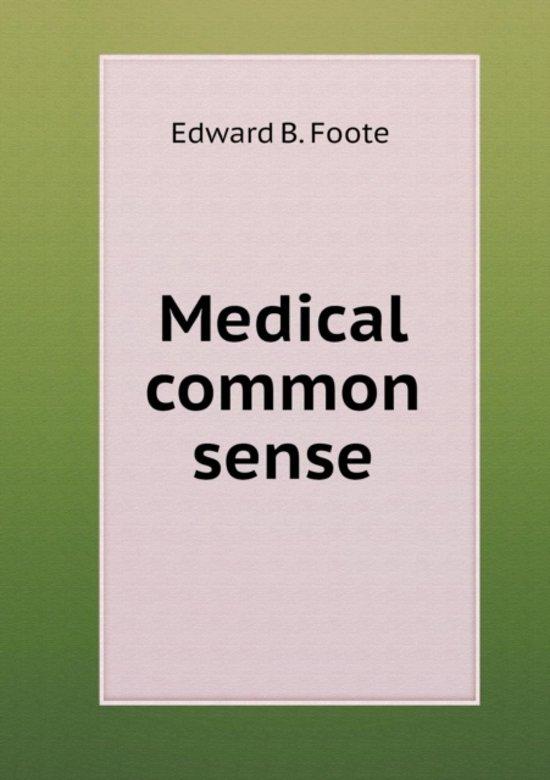 Medical Common Sense