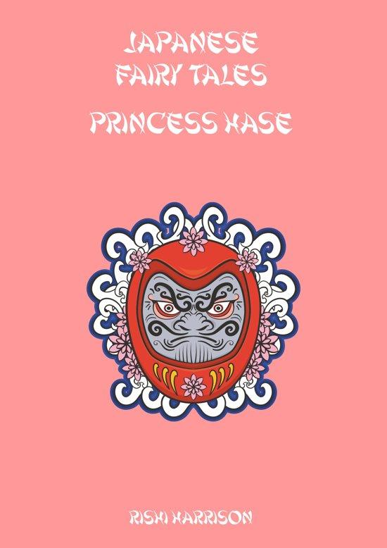 Japanese Fairy Tales: Princess Hase