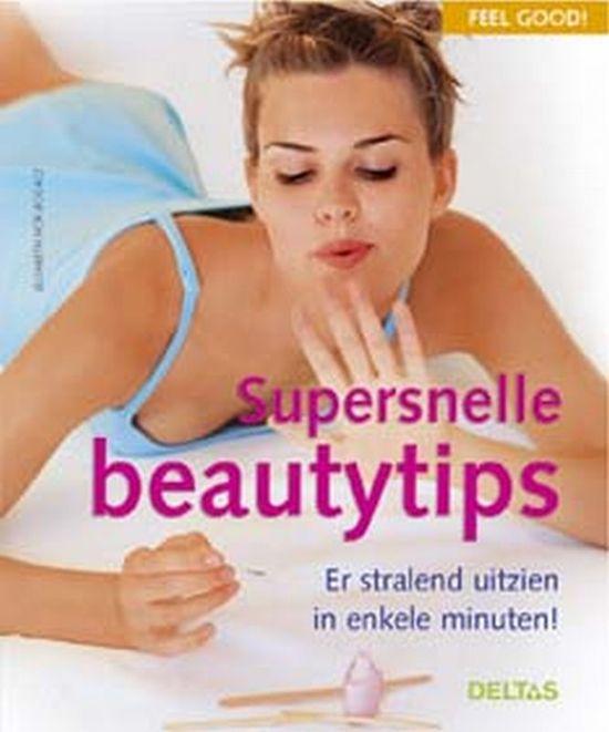 Cover van het boek 'Feel good ! / Supersnelle beautytips'