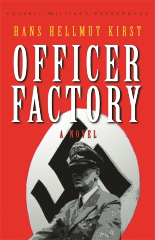 Hans-Hellmut-Kirst-Officer-Factory