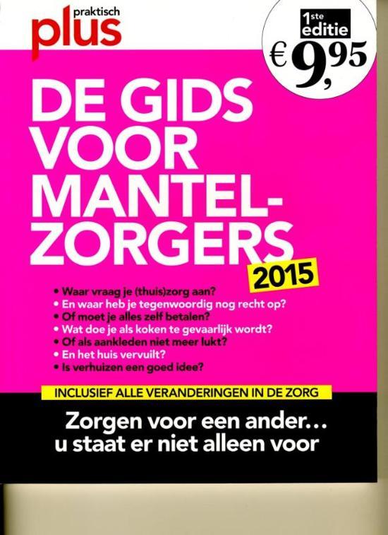 Boek cover De gids voor mantelzorgers 2015 van Ilse Ariëns (Paperback)