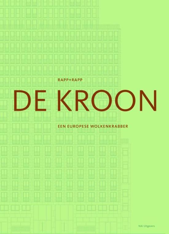 Rapp + Rapp. De Kroon