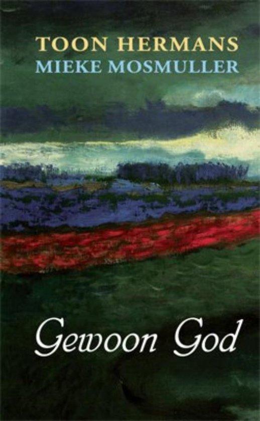 Bolcom Gewoon God Toon Hermans 9789075240214 Boeken
