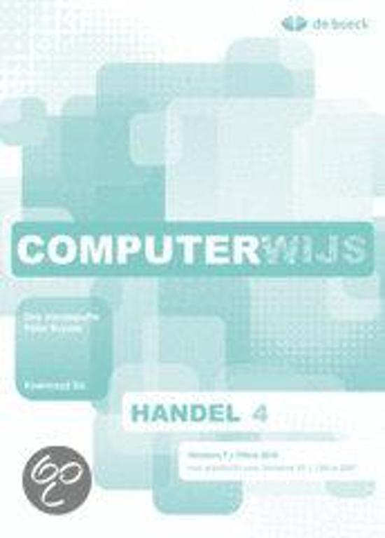 Computerwijs handel 4 windows 7 leerwerkboek cd rom 1e editie