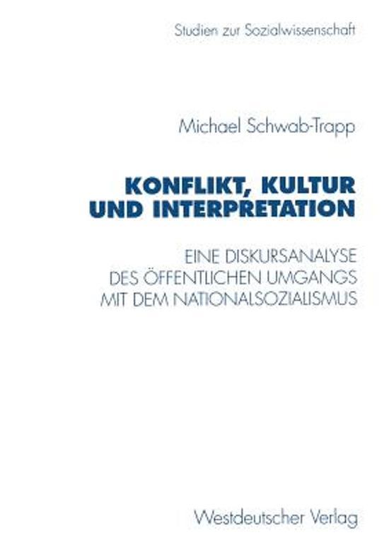 Konflikt, Kultur Und Interpretation