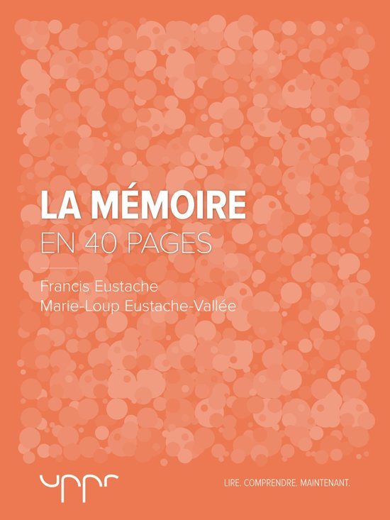 La mémoire - En 40 pages