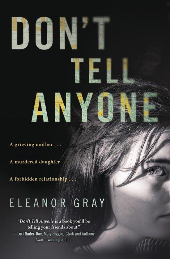 Bolcom Dont Tell Anyone Ebook Eleanor Gray 9780738750996