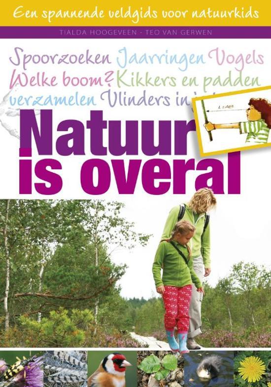 Natuur Kleurplaten Deltas.Bol Com Natuur Is Overal Tialda Hoogeveen 9789052108001 Boeken