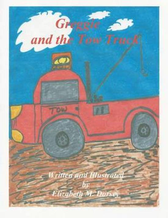 Greggie and the Tow Truck