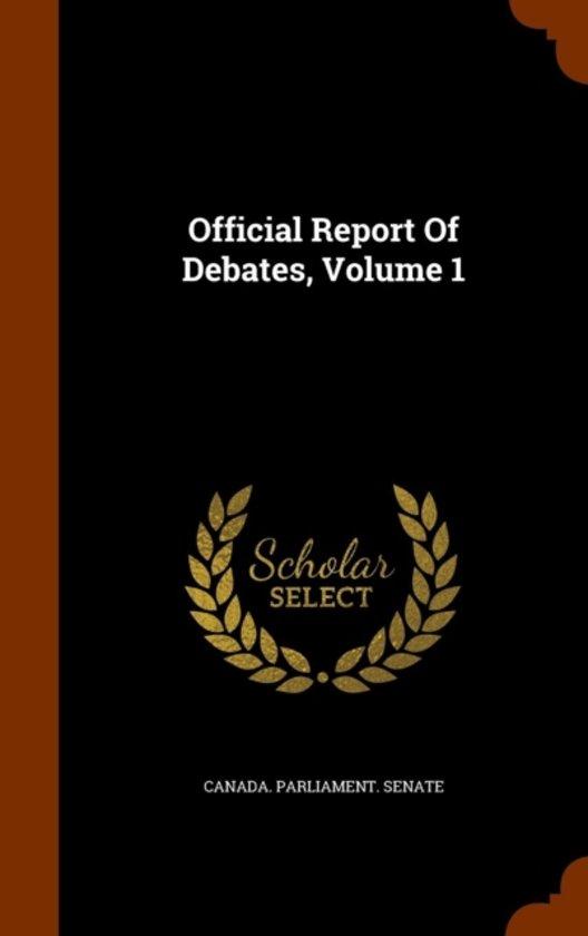 Official Report of Debates, Volume 1