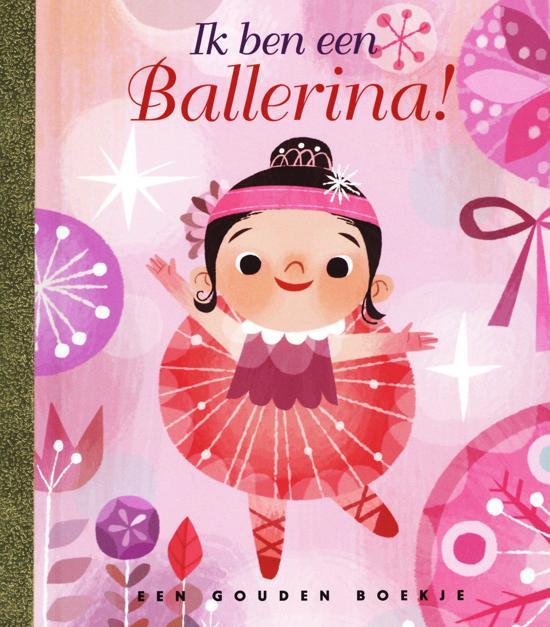 Gouden Boekjes - Ik ben een ballerina