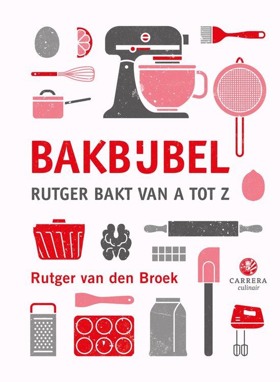 Boek cover Bakbijbel van Rutger van den Broek (Onbekend)