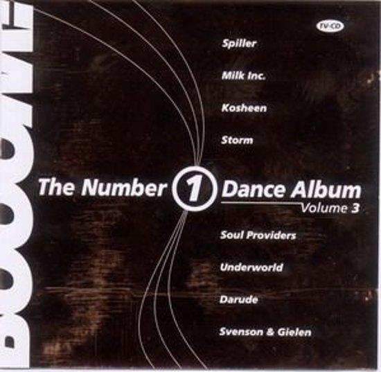 Booom! The Number 1 Dance Album - Volume 3