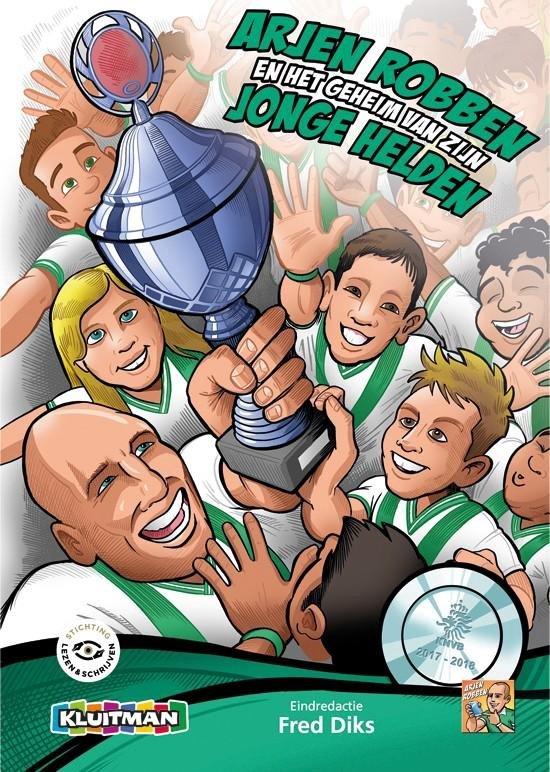 Boek cover Arjen Robben en het geheim van zijn jonge helden van  (Hardcover)