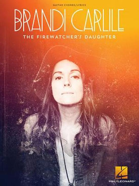 Bol Brandi Carlile The Firewatchers Daughter Brandi