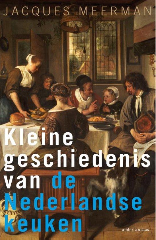 Kleine geschiedenis van de Nederlandse keuken