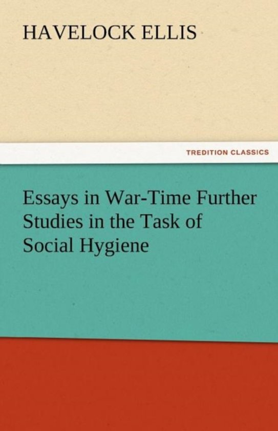 Bol Essays In War Time Further Studies In The Task Of Social