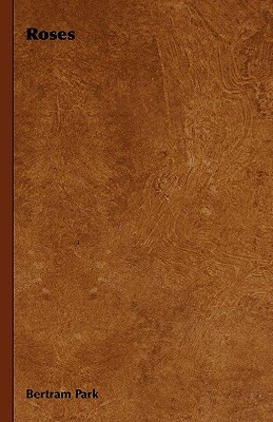 Boek cover Roses van Bertram Park (Hardcover)