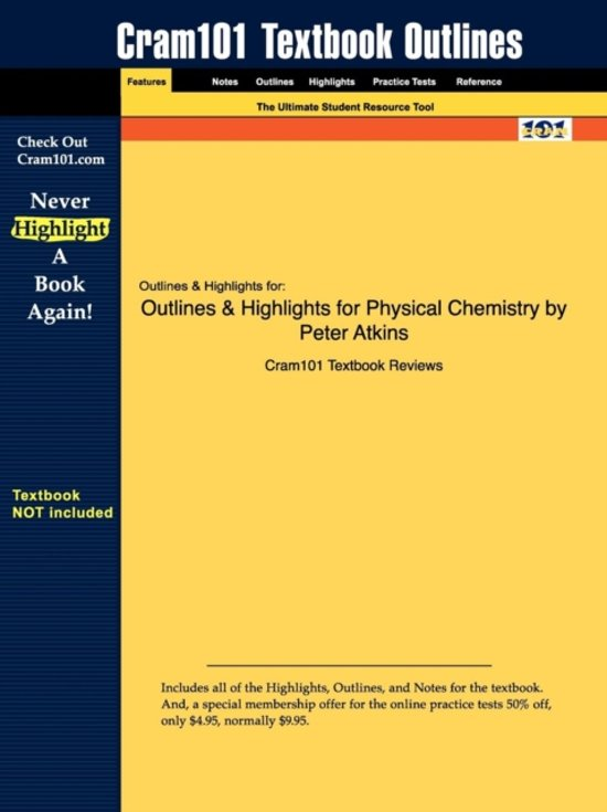 Outlines & Highlights for Physical Chemistry by Peter Atkins