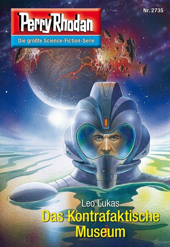 Perry Rhodan 2735: Das Kontrafaktische Museum (Heftroman)