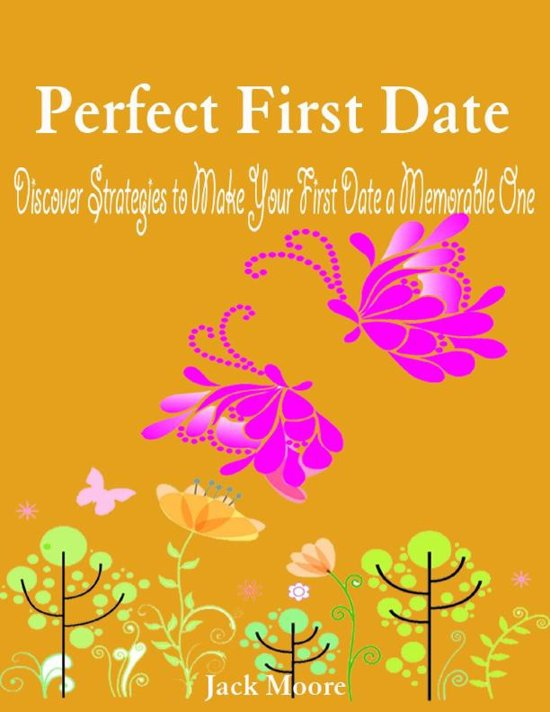 make your first date memorable