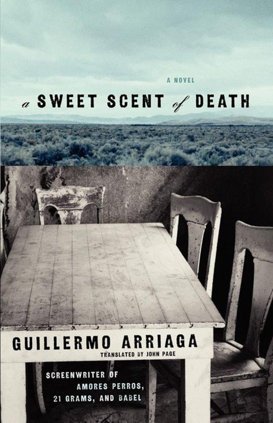 Boek cover A Sweet Scent of Death van Guillermo Arriaga (Onbekend)