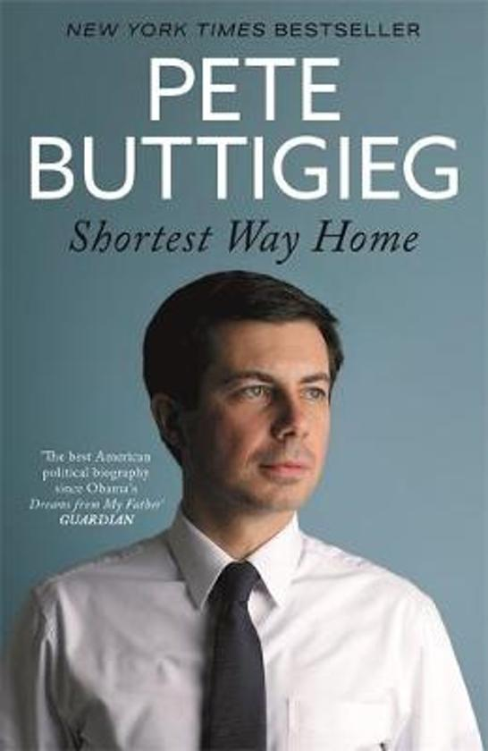 Boek cover Shortest Way Home van Pete Buttigieg (Hardcover)