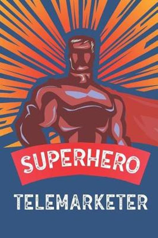 Superhero Telemarketer