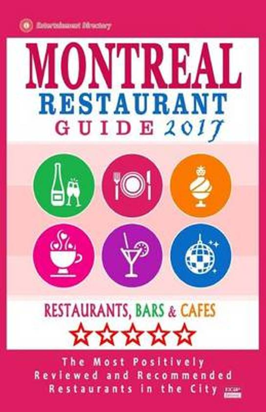 Montreal Restaurant Guide 2017