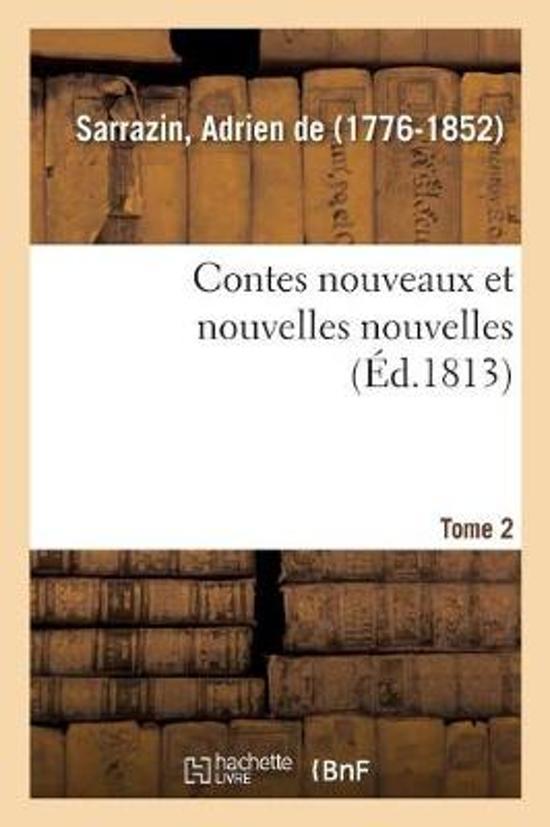 Contes Nouveaux Et Nouvelles Nouvelles. Tome 2