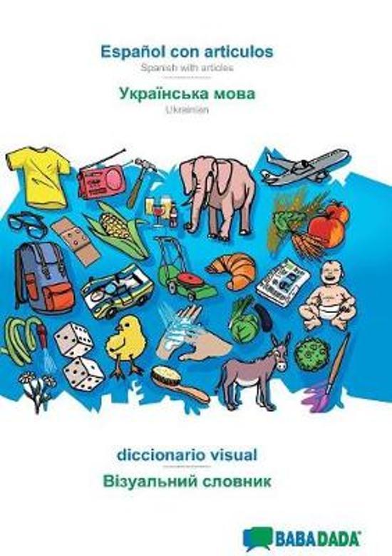 Babadada, Espa ol Con Articulos - Ukrainian (in Cyrillic Script), Diccionario Visual - Visual Dictionary (in Cyrillic Script)