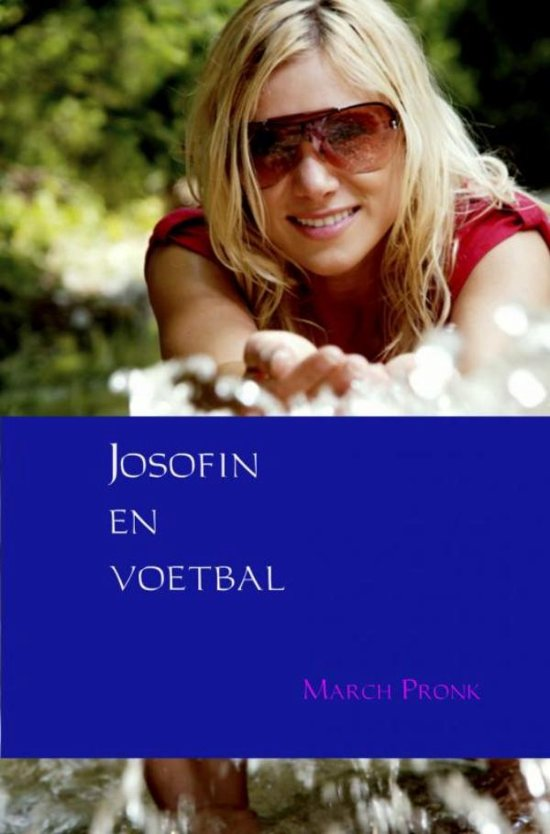 Josofin en voetbal - March Pronk pdf epub