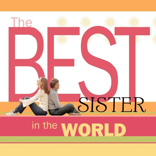 Bolcom The Best Sister In The World Ebook Howard Books
