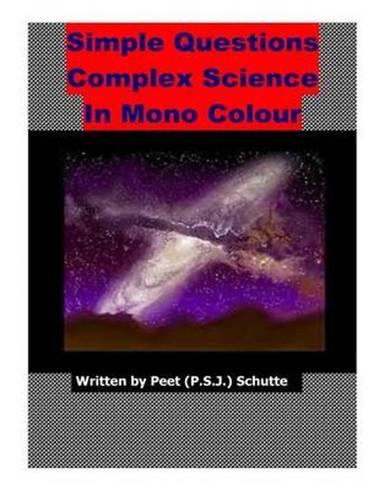 bol com   Simple Questions Complex Science in Mono Colour