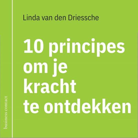 10 principes om je kracht te ontdekken