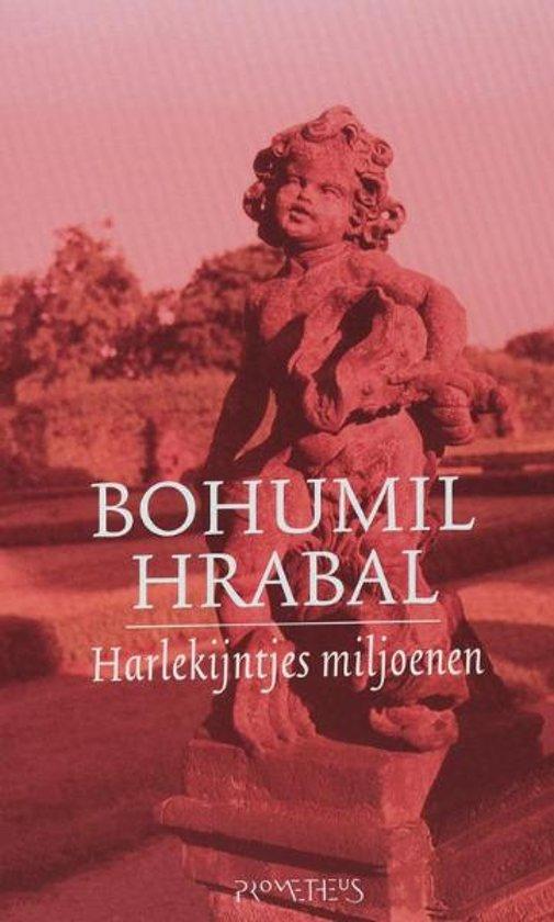 Cover van het boek 'Harlekijntjes Miljoenen' van Bohumil Hrabal