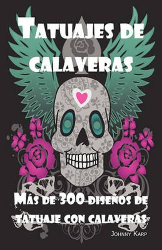 Bolcom Tatuajes De Calaveras Johnny Karp 9781926917146 Boeken