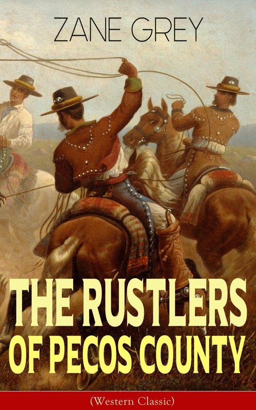 Bol The Rustlers Of Pecos County Western Classic Ebook