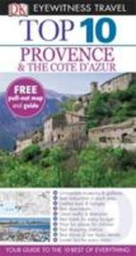 DK Eyewitness Top 10 Provence & The Cote D'Azur
