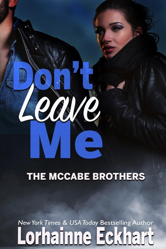 Bolcom Dont Leave Me Ebook Lorhainne Eckhart 9781928085614