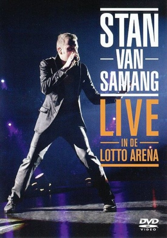 Stan Van Samang - Live At The Lotto Arena 2008