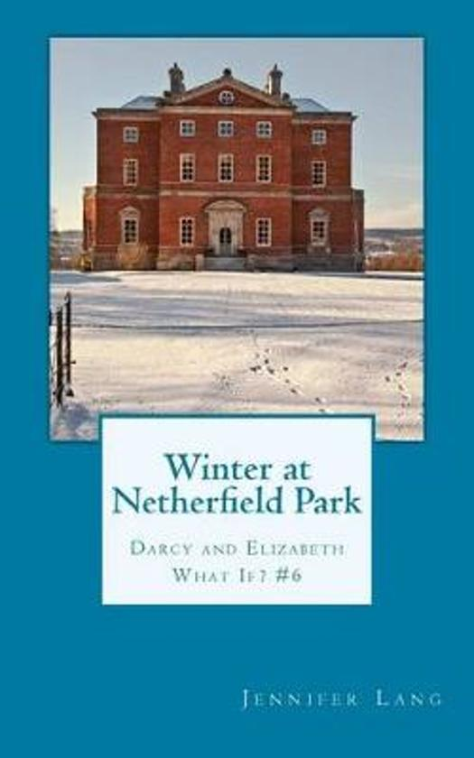 Winter at Netherfield Park