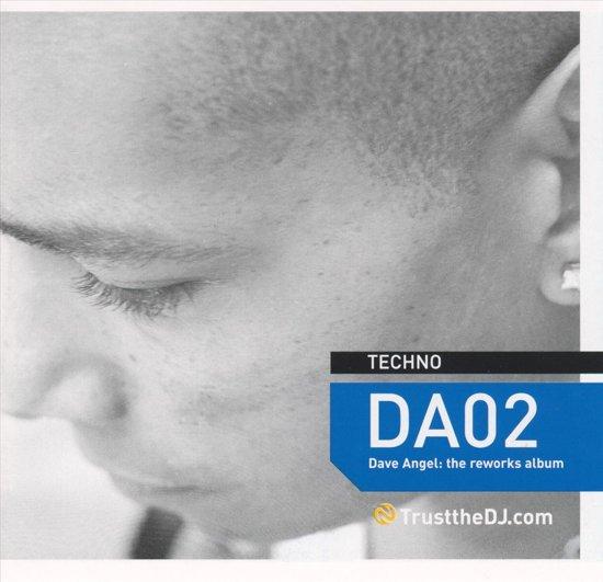 Trust the DJ: DA02 the Reworks