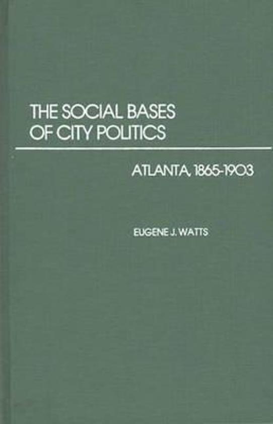 The Social Bases of City Politics