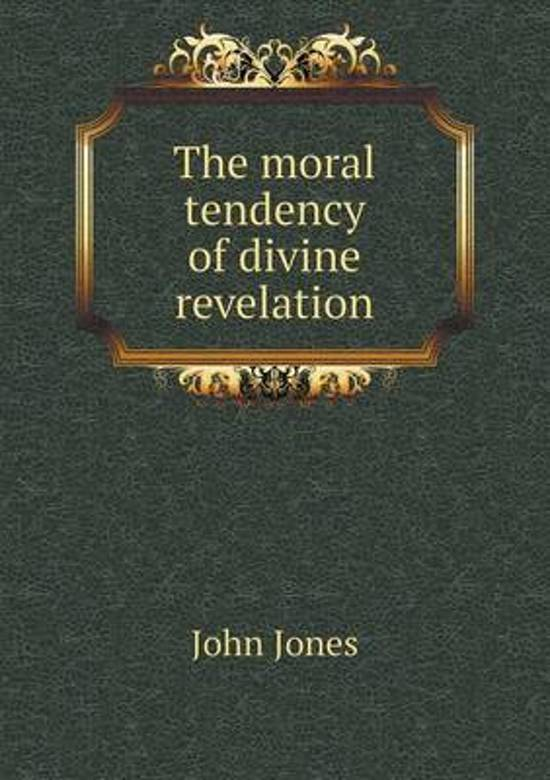 The Moral Tendency of Divine Revelation