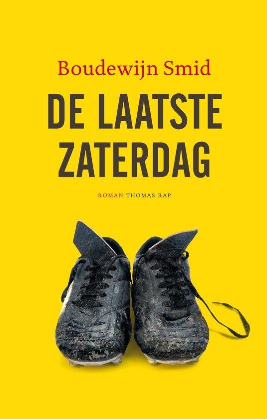Boek cover De laatste zaterdag van Boudewijn Smid (Onbekend)