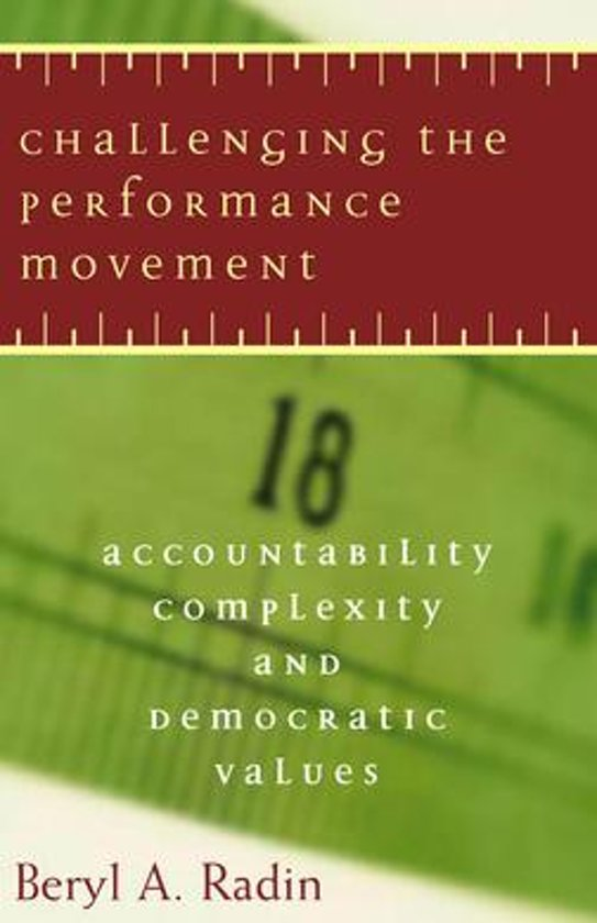 Challenging the Performance Movement: Accountability, Complexity, and Democratic Values