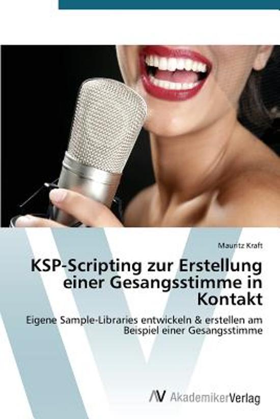 Ksp-Scripting Zur Erstellung Einer Gesangsstimme in Kontakt