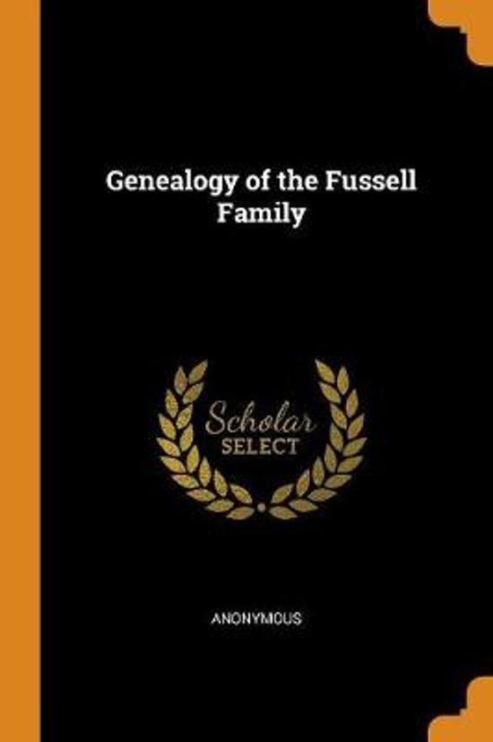 Genealogy of the Fussell Family