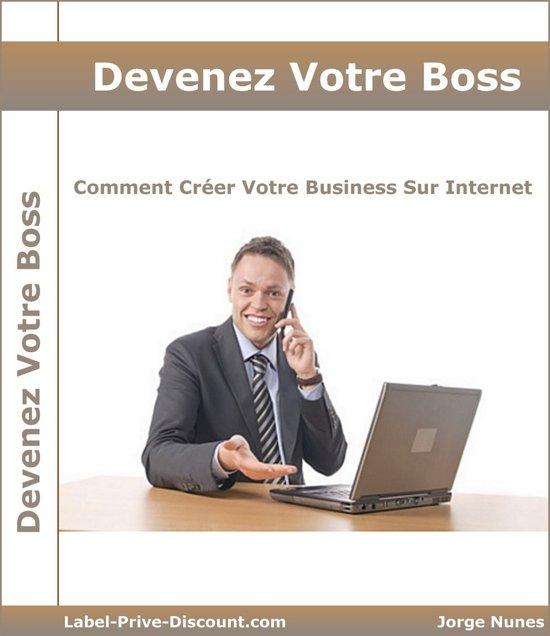Devenez Votre Boss